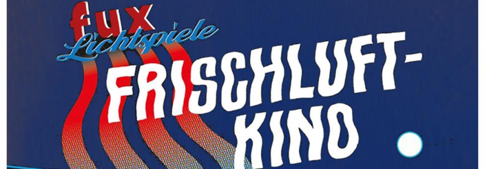 fuxLichtspiele_Frischluft-2021WEB